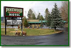 Pinewood Lodge Motel in Cascade, Idaho.
