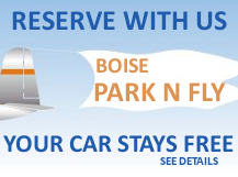 Boise's Park 'n Fly Specials include free parking!